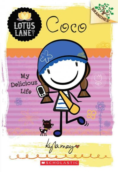 Coco: My Delicious Life (A Branches Book: Lotus Lane #2) (2) cover