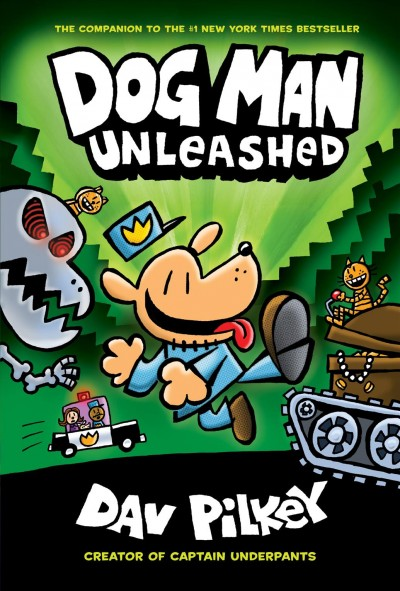 Dog Man Unleashed: From the Creator of Captain Underpants (Dog Man #2) cover