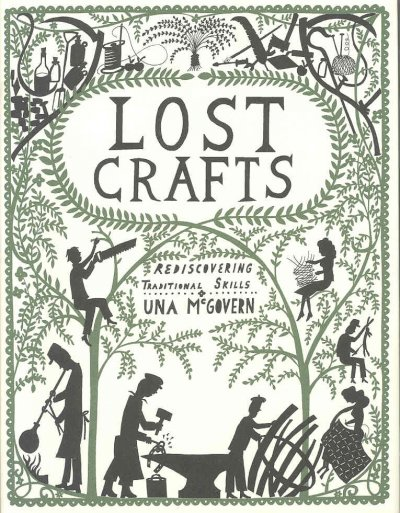 Lost Crafts: Rediscovering Traditional Skills cover