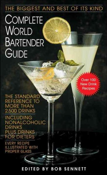 Complete World Bartender Guide: The Standard Reference to More than 2,400 Drinks cover