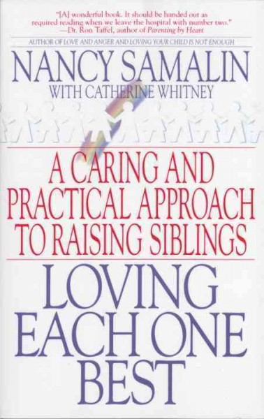 Loving Each One Best: A Caring and Practical Approach to Raising Siblings cover
