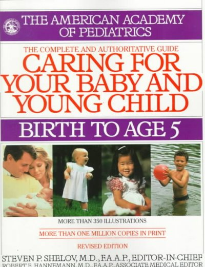 Caring for Your Baby and Young Child: Birth to Age 5 cover