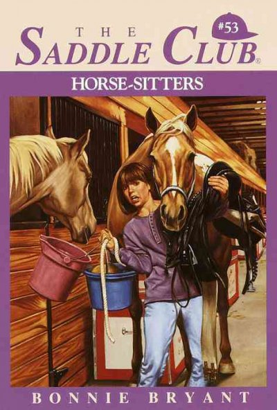 Horse-Sitters (The Saddle Club, Book 53) cover