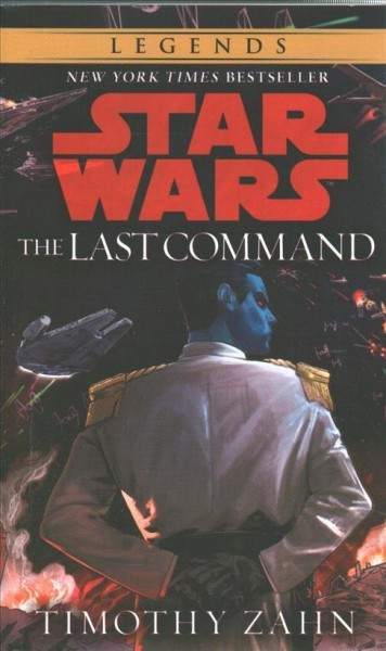 The Last Command (Star Wars: The Thrawn Trilogy) cover