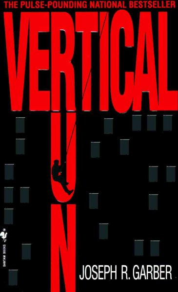 Vertical Run: A Novel