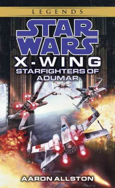 Starfighters of Adumar (Star Wars: X-Wing #9) cover