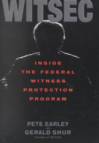 Witsec: Inside the Federal Witness Protection Program cover