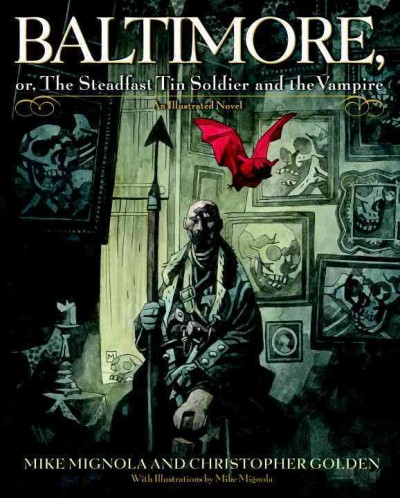 Baltimore,: Or, The Steadfast Tin Soldier and the Vampire cover