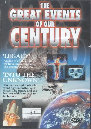 The Great Events Of Our Century: Legacy/Into The Unknown cover