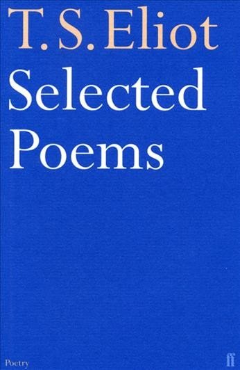 T.S. Eliot - Selected Poems cover