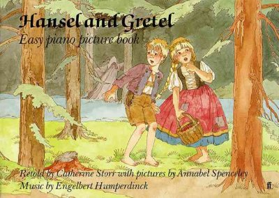 Hansel and Gretel: Easy Piano Picture Book (Faber Edition) cover