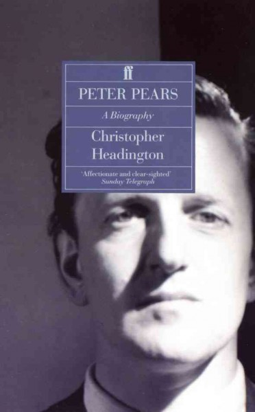 Peter Pears: A Biography