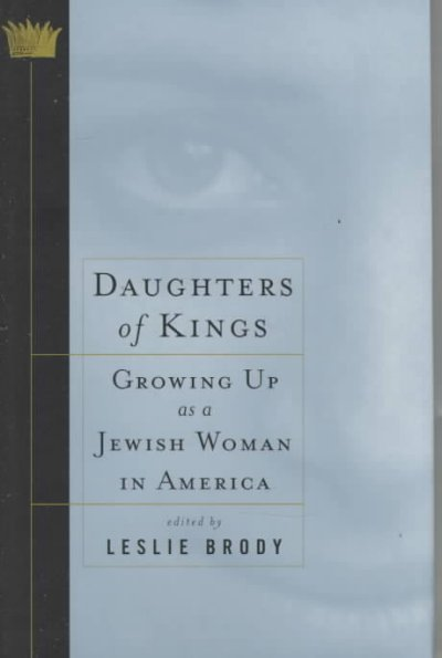 Daughters of Kings: Growing Up As a Jewish Woman in America cover