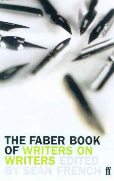 The Faber Book of Writers on Writers cover