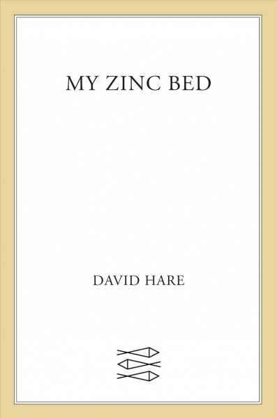 My Zinc Bed: A Play (Faber Plays) cover