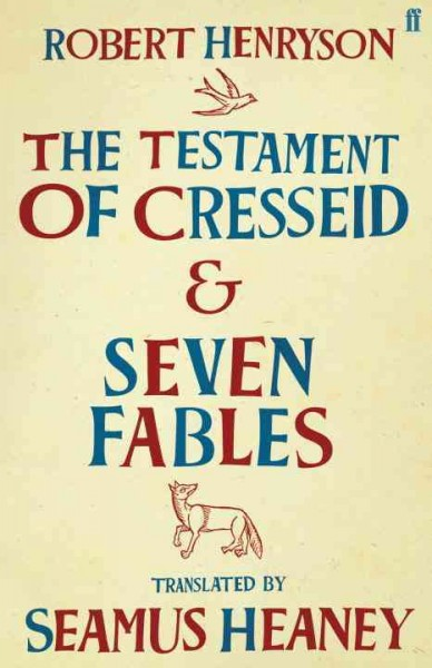 The Testament of Cresseid & Seven Fables: Translated by Seamus Heaney cover