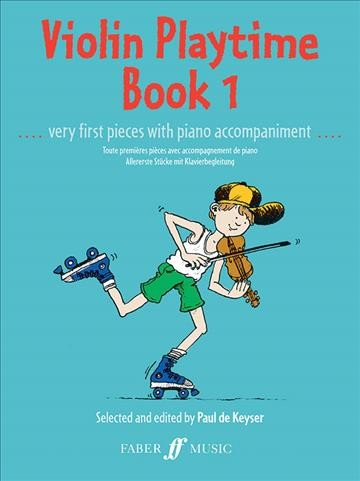 Violin Playtime, Bk 1: Very First Pieces with Piano Accompaniment (Faber Edition) cover