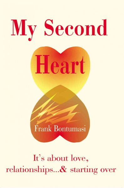 My Second Heart: It's about love, relationships...and starting over cover