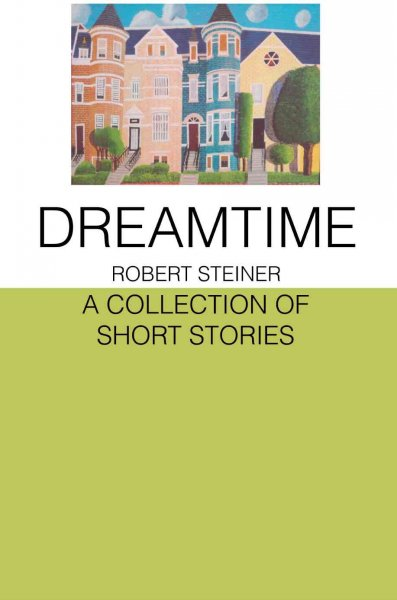 Dreamtime: A Collection of Short Stories cover