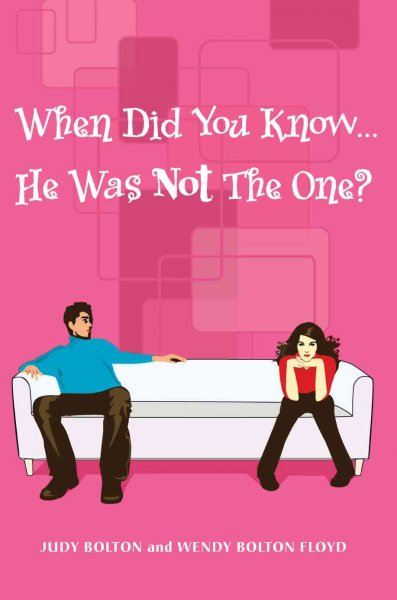 When Did You Know ...: He Was Not The One? cover