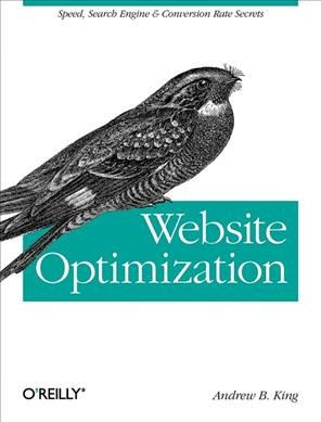 Website Optimization: Speed, Search Engine & Conversion Rate Secrets cover