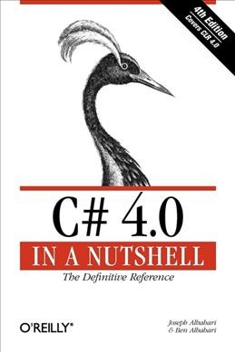 C# 4.0 in a Nutshell: The Definitive Reference cover