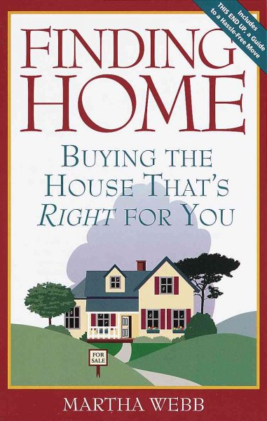 Finding Home: Buying the House That's Right for You cover