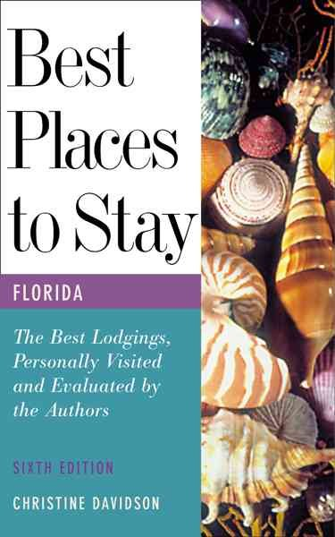 Best Places to Stay in Florida, Sixth Edition cover