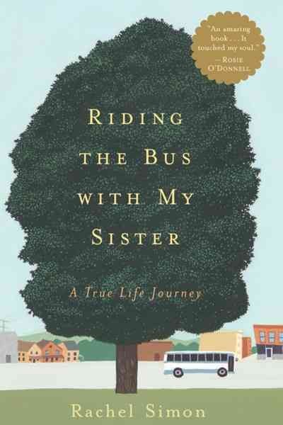 Riding the Bus with My Sister: A True Life Journey cover