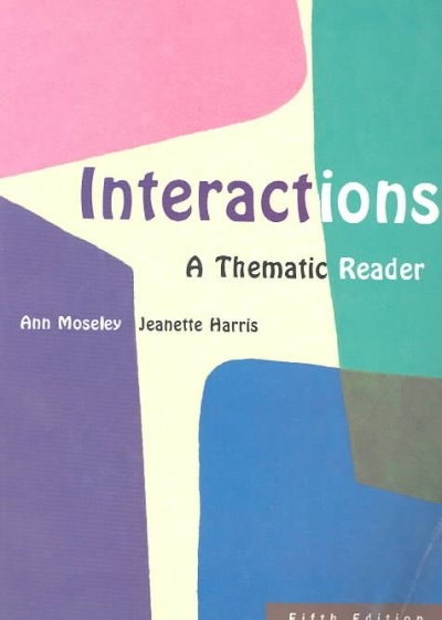 Interactions: A Thematic Reader cover