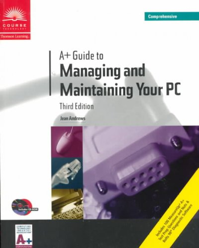 A+ Guide to Managing and Maintaining Your PC, Third Edition, Comprehensive cover