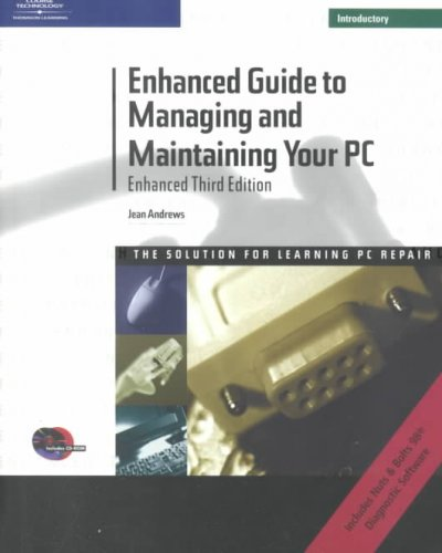 Enhanced Guide To Managing and Maintaining Your PC, Third Edition Introductory cover