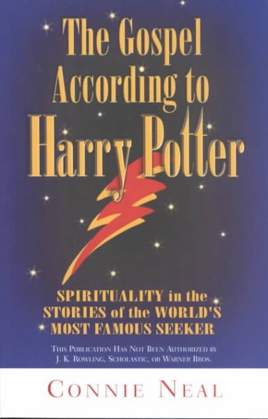 The Gospel According to Harry Potter: Spirituality in the Stories of the World's Most Famous Seeker cover