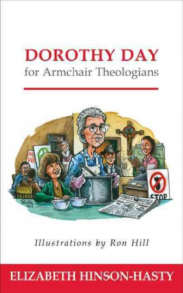 Dorothy Day for Armchair Theologians cover