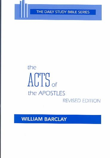 The Acts of the Apostles (Daily Study Bible Series) cover