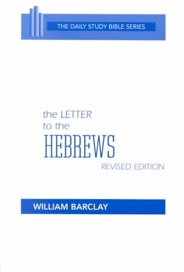 The Letter to the Hebrews (The Daily Study Bible Series) (English and Hebrew Edition) cover