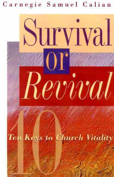 Survival or Revival: Ten Keys to Church Vitality cover