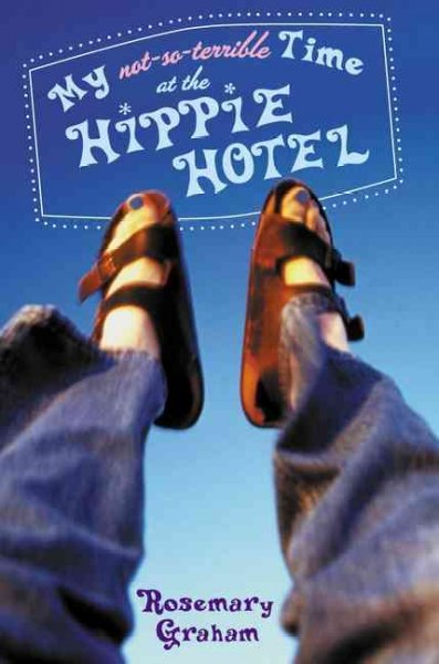 My Not-So-Terrible Time at the Hippie Hotel cover