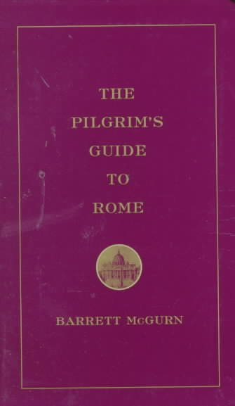 A Pilgrim's Guide to Rome: 2000: Holy Year of Jubilee cover