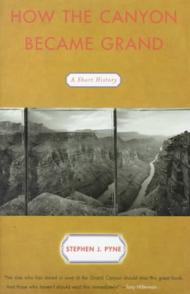 How the Canyon Became Grand: A Short History cover