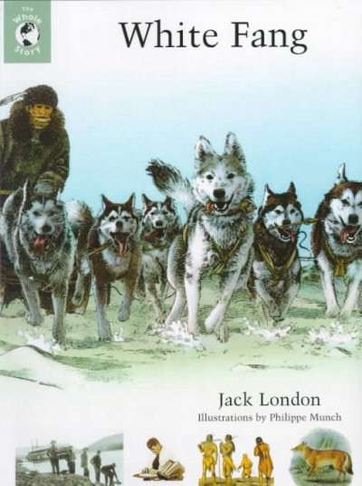 White Fang: The Whole Story cover
