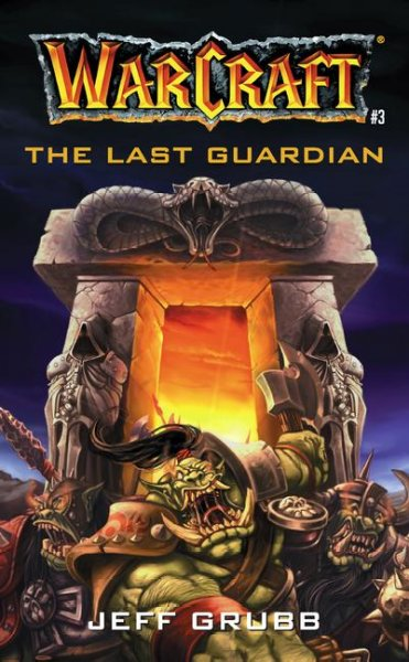 The Last Guardian (Warcraft, Book 3) (No.3) cover
