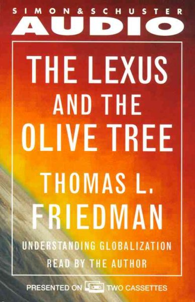 The Lexus and the Olive Tree : Understanding Globalization cover