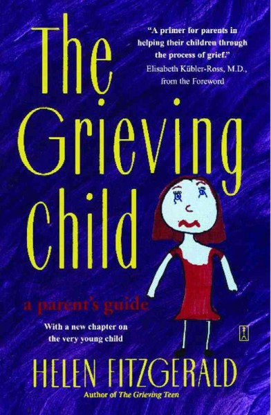 The Grieving Child: A Parent's Guide cover