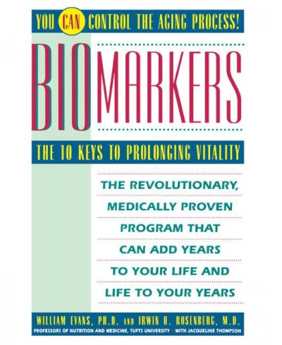 Biomarkers: The 10 Keys to Prolonging Vitality cover