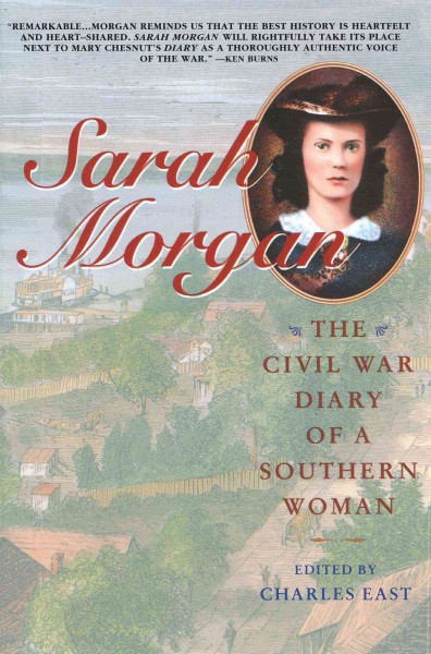 Sarah Morgan: The Civil War Diary Of A Southern Woman cover