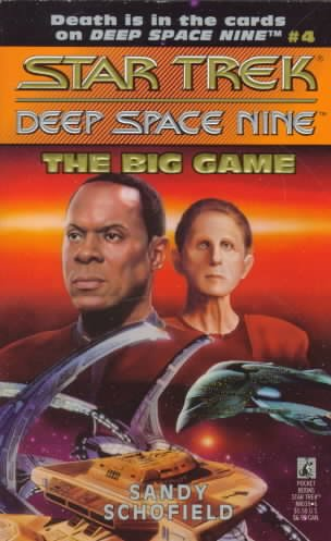 The Big Game (Star Trek Deep Space Nine, No 4) cover