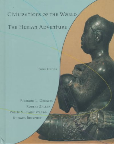 Civilizations of the World, Single Volume Edition: The Human Adventure (3rd Edition) cover