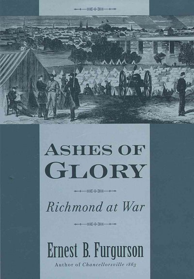 Ashes of Glory: Richmond at War cover