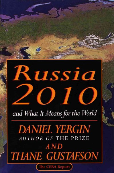 Russia 2010: and What It Means for the World cover